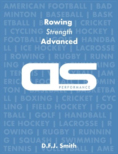 DS Performance - Strength & Conditioning Training Program for Rowing, Strength, Advanced