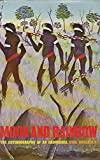 img - for Moon and Rainbow: Autobiography of an Aboriginal book / textbook / text book