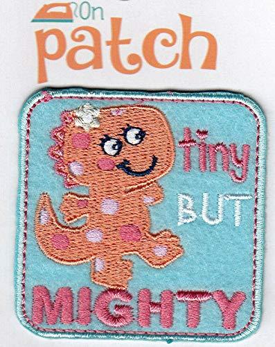"/""TINY BUT MIGHTY/"" DINOSAUR Iron On Patch Children Animals"