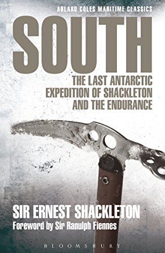 South: The last Antarctic expedition of Shackleton and the Endurance (Adlard Coles Maritime Classics)