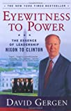 Book cover for Eyewitness To Power: The Essence of Leadership Nixon to Clinton