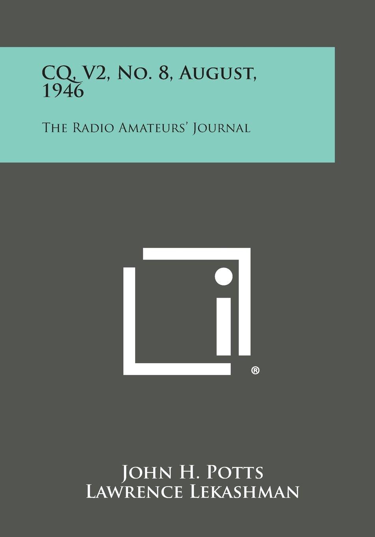 CQ, V2, No. 8, August, 1946: The Radio Amateurs' Journal pdf epub
