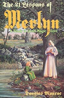 The book of elven faerie secrets of dragon kings druids wizards the 21 lessons of merlyn a study in druid magic and lore fandeluxe Images