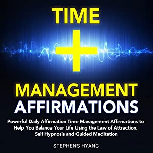 Time Management Affirmations Audiobook