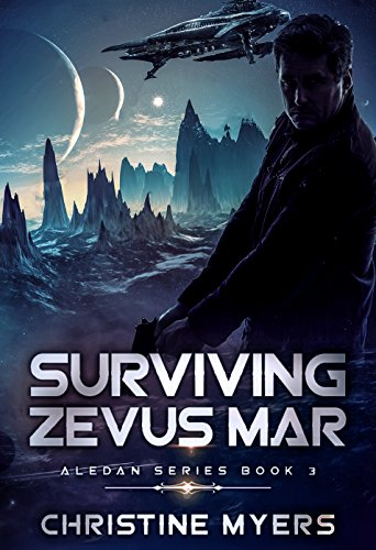 SURVIVING ZEVUS MAR (ALEDAN SERIES Book 3)