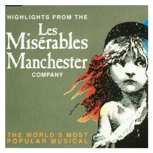 Les Misérables (Manchester Cast Recording) - Broadway Miserables Les
