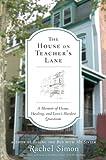 The House on Teacher's Lane, Rachel Simon, 0452296188