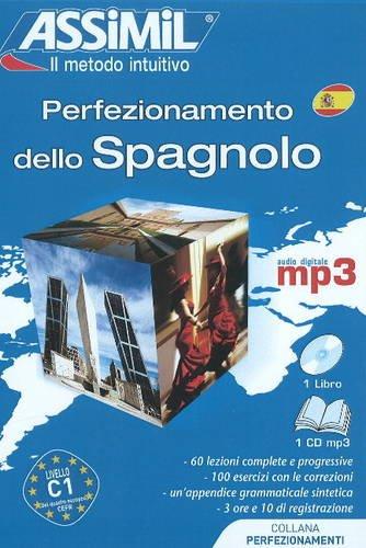 Perfezionamento dello spagnolo. Con CD Audio formato MP3 Perfezionamento dello spagnolo. Con CD Audio formato MP3
