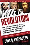 Book cover for Inside the Revolution: How the Followers of Jihad, Jefferson, and Jesus Are Battling to Dominate the Middle East and Transform the World
