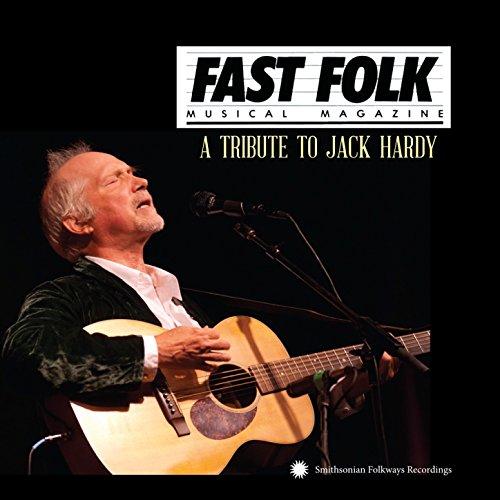 A Tribute to Jack Hardy