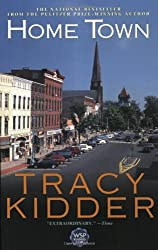 By Kidder, Tracy [ [ Home Town[ HOME TOWN ] By Kidder, Tracy ( Author )May-01-2000 Paperback ] ] May-2000[ Paperback ]