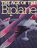 The Age of the Biplane, Chaz Bowyer, 0130187135