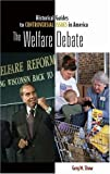 The Welfare Debate, Greg M. Shaw, 0313338922