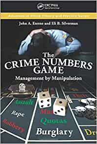 The Crime Numbers Game Advances In Police Theory And border=