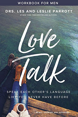 Love Talk Workbook for Men: Speak Each Other's Language Like You Never Have Before by Zondervan