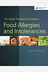 The Health Professional's Guide to Food Allergies and Intolerances Paperback