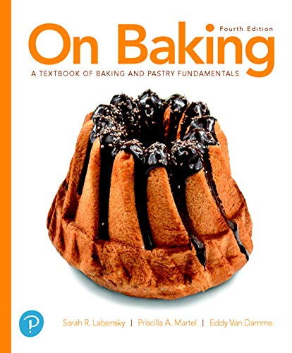 On Baking: A Textbook of Baking and Pastry Fundamentals (4th Edition)