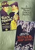 Black Dragons / Hitler, Dead or Alive by Bela Lugosi