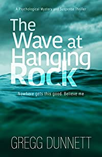 The Wave At Hanging Rock by Gregg Dunnett ebook deal