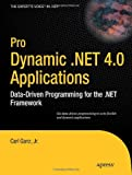 Pro Dynamic .NET 4.0 Applications, Carl Ganz, 143022519X