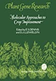 Molecular Approaches to Crop Improvement, , 3709191106