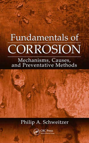 Fundamentals of Corrosion: Mechanisms, Causes, and  Preventative Methods (Corrosion Technology)