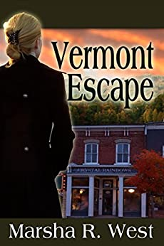 Vermont Escape by [West, Marsha R]