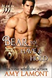 Bear to Have and Hold: Paranormal Shifter Romance (Kodiak Den Shifters Book 5)