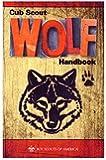 Cub Scout Wolf Handbook