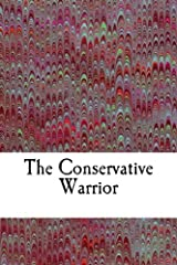 The Conservative Warrior Paperback