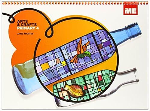 Arts & Crafts Primary 4 (ByMe) - 9788415867036: Amazon.es: Jane Martin: Libros en idiomas extranjeros