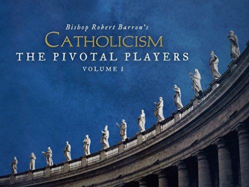 Amazon Com Catholicism The Pivotal Players Bishop
