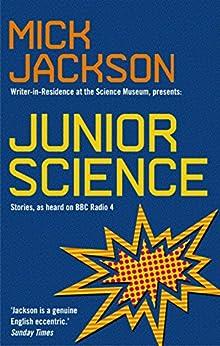 Junior Science by [Jackson, Mick]