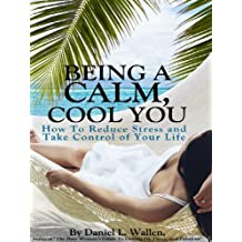 Being a Calm, Cool You