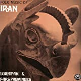 Folk Music of Iran: Luristan and Fars Provinces