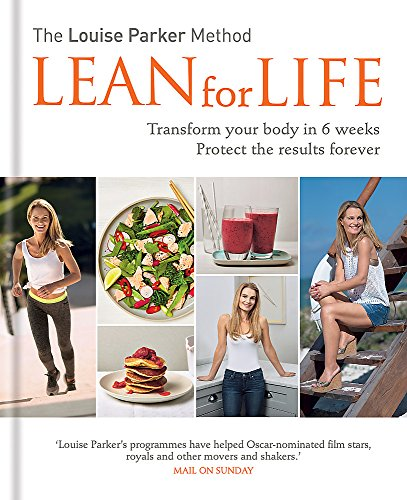 The Louise Parker Method: Lean for Life by Louise Parker