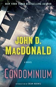 Condominium: A Novel by [MacDonald, John D.]