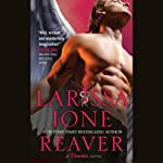 Reaver: Demonica Series   Larissa Ione