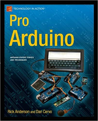 pro arduino technology in action rick anderson dan cervo