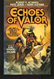 img - for Echoes of Valor book / textbook / text book
