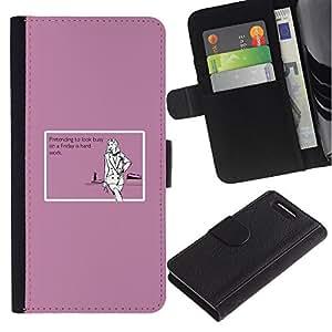 KingStore / Leather Etui en cuir / Sony Xperia Z1 Compact D5503 / Viernes Trabajo duro Cita divertida de la fiesta de