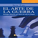 El Arte de la Guerra [The Art of War] (Spanish Edition) | Sun Tzu