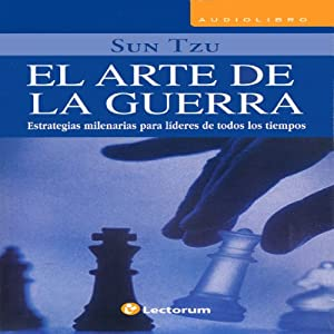 El Arte de la Guerra [The Art of War] (Spanish Edition) Audiobook