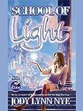 School of Light (Dreamland Book 2)