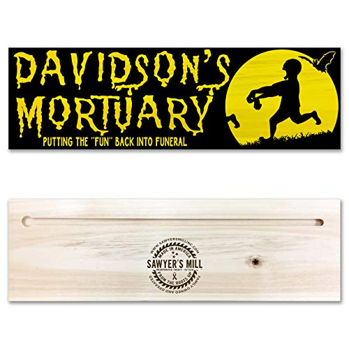 Zombie Mortuary Sign Personalized - Putting the FUN Back in Funeral | Funny Handmade Wood Block Sign Quote For Halloween ()
