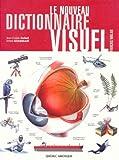 img - for Le Nouveau Dictionnaire Visuel Fran ais Anglais (Reliure Inconnue) book / textbook / text book