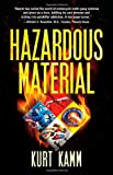 Hazardous Material, Kurt Kamm, 0988888203
