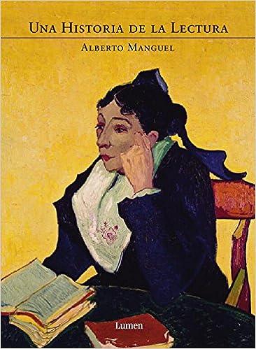 Descargar libros de texto en formato pdf. Una historia de la lectura (ENSAYO) en español PDF