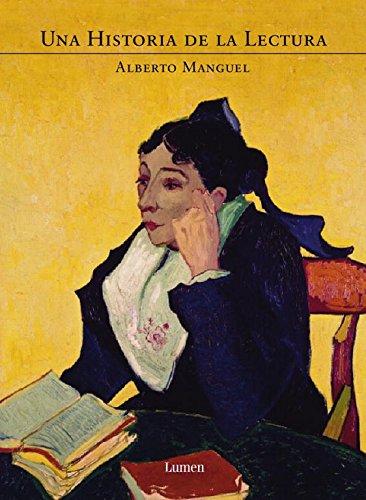 Descargar Libro Una Historia De La Lectura Alberto . . . [et Al. ] Manguel