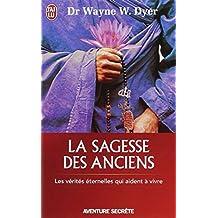 SAGESSE DES ANCIENS (LA)
